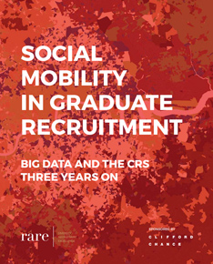Social Mobility in Graduate Recruitment, Big data and the CRS three years on (April 2016) cover