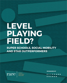 Level playing field? Super schools, social mobility and star outperformers